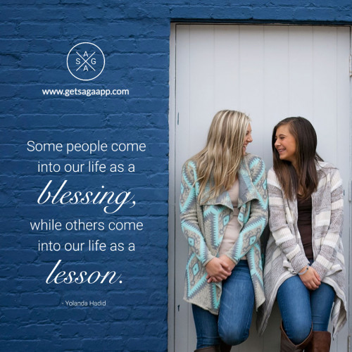 Some people come into our life as a blessing, while others come into our life as a lesson.