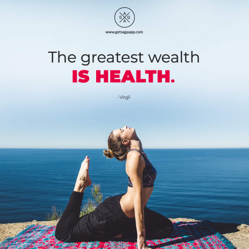 The greatest wealth is health.